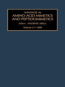 Ebook in inglese Advances in Amino Acid Mimetics and Peptidomimetics, Volume 2 -, -
