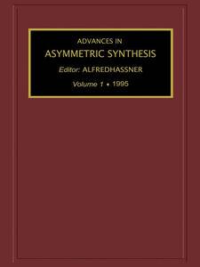 Foto Cover di Advances in Asymmetric Synthesis, Volume 1, Ebook inglese di Author Unknown, edito da Elsevier Science