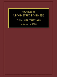 Ebook in inglese Advances in Asymmetric Synthesis, Volume 1 -, -