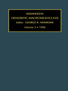 Ebook in inglese Advances in Dendritic Macromolecules, Volume 3 Newkome, G.R.
