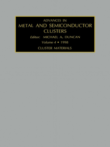 Ebook in inglese Advances in Metal and Semiconductor Clusters, Volume 4 Duncan, M.A.