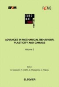 Ebook in inglese Advances in Mechanical Behaviour, Plasticity and Damage Bornert, M. , Burlet, H. , Cherkaoui, M. , Costa, P.