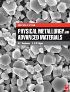 Ebook in inglese Physical Metallurgy and Advanced Materials Ngan, A.H.W. , Smallman, R. E.