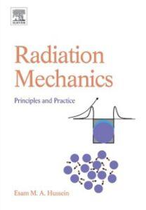 Foto Cover di Radiation Mechanics, Ebook inglese di Esam M A Hussein, edito da Elsevier Science