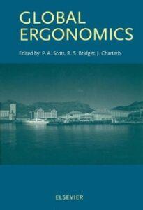 Ebook in inglese Global Ergonomics Bridger, R.S. , Charteris, J. , Scott, P.A.