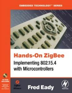 Ebook in inglese Hands-On ZigBee Eady, Fred