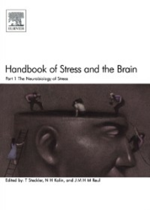 Ebook in inglese Handbook of Stress and the Brain Part 1: The Neurobiology of Stress Kalin, N.H. , Reul, J.M.H.M. , Steckler, Thomas
