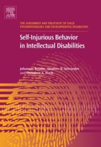 Ebook in inglese Self-Injurious Behavior in Intellectual Disabilities Hoch, Theodore A , Rojahn, Johannes , Schroeder, Stephen R.