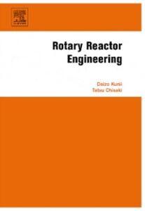 Ebook in inglese Rotary Reactor Engineering Chisaki, Tatsu , Kunii, Daizo