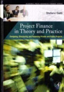 Foto Cover di Project Finance in Theory and Practice, Ebook inglese di Stefano Gatti, edito da Elsevier Science