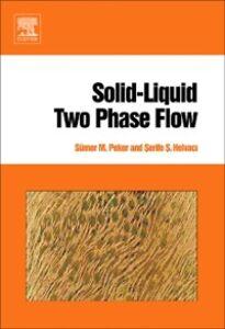 Ebook in inglese Solid-Liquid Two Phase Flow Helvaci, Serife S. , Peker, Sumer M.