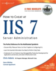 Ebook in inglese How to Cheat at IIS 7 Server Administration -, -