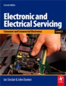 Ebook in inglese Electronic and Electrical Servicing - Level 3 Dunton, John , Sinclair, Ian