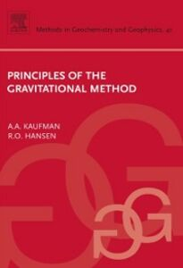 Ebook in inglese Principles of the Gravitational Method Hansen, Richard O. , Kaufman, Alex A.
