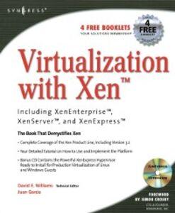 Foto Cover di Virtualization with Xen(tm): Including XenEnterprise, XenServer, and XenExpress, Ebook inglese di David E. Williams, edito da Elsevier Science