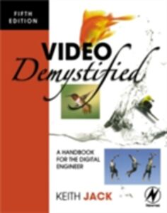 Foto Cover di Video Demystified, Ebook inglese di Keith Jack, edito da Elsevier Science