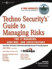 Techno Security's Guide to Managing Risks for IT Managers, Auditors, and Investigators