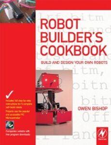 Ebook in inglese Robot Builder's Cookbook Bishop, Owen