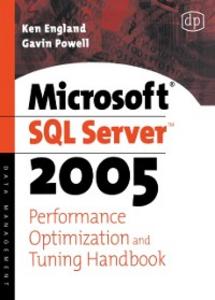 Ebook in inglese Microsoft SQL Server 2005 Performance Optimization and Tuning Handbook England, Ken , Powell, Gavin JT