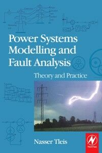 Foto Cover di Power Systems Modelling and Fault Analysis, Ebook inglese di Nasser Tleis, edito da Elsevier Science