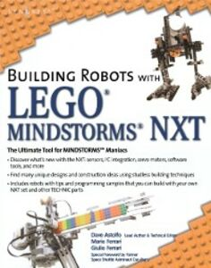 Ebook in inglese Building Robots with LEGO Mindstorms NXT Ferrari, Guilio , Ferrari, Mario
