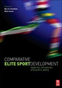 Ebook in inglese Comparative Elite Sport Development -, -