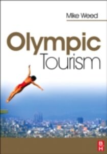 Ebook in inglese Olympic Tourism Weed, Mike