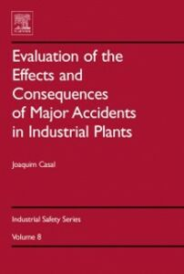 Ebook in inglese Evaluation of the Effects and Consequences of Major Accidents in Industrial Plants Casal, Joaquim