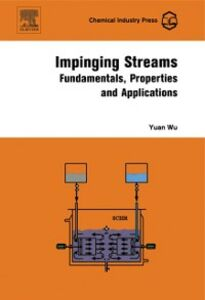 Foto Cover di Impinging Streams, Ebook inglese di Yuan Wu, edito da Elsevier Science