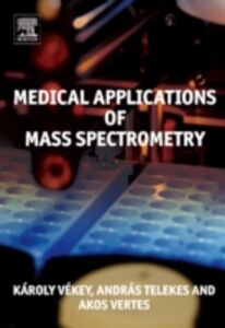 Ebook in inglese Medical Applications of Mass Spectrometry