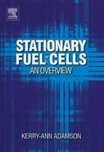 Foto Cover di Stationary Fuel Cells: An Overview, Ebook inglese di Kerry-Ann Adamson, edito da Elsevier Science