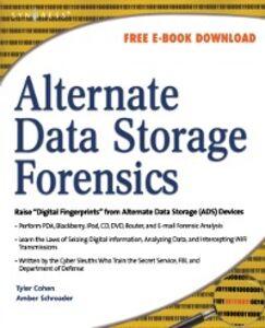 Ebook in inglese Alternate Data Storage Forensics Cohen, Tyler , Schroader, Amber