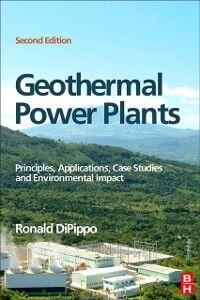 Foto Cover di Geothermal Power Plants, Ebook inglese di Ronald DiPippo, edito da Elsevier Science