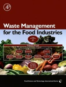 Foto Cover di Waste Management for the Food Industries, Ebook inglese di Ioannis S. Arvanitoyannis, edito da Elsevier Science