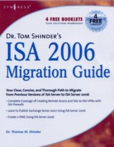 Ebook in inglese Dr. Tom Shinder's ISA Server 2006 Migration Guide Shinder, Thomas W