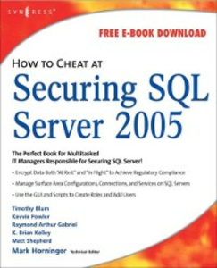 Ebook in inglese How to Cheat at Securing SQL Server 2005 Horninger, Mark