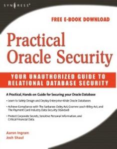 Ebook in inglese Practical Oracle Security Ingram, Aaron , Shaul, Josh