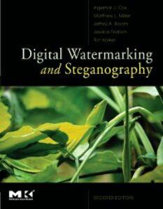 Ebook in inglese Digital Watermarking and Steganography Bloom, Jeffrey , Cox, Ingemar , Fridrich, Jessica , Kalker, Ton