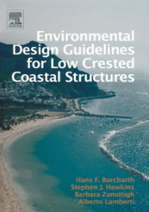 Ebook in inglese Environmental Design Guidelines for Low Crested Coastal Structures Burcharth, Hans Falk , Hawkins, Stephen J. , Lamberti, Alberto , Zanuttigh, Barbara
