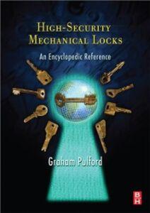 Foto Cover di High-Security Mechanical Locks, Ebook inglese di Graham Pulford, edito da Elsevier Science