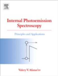 Ebook in inglese Internal Photoemission Spectroscopy Afanas'ev, Valeri V.