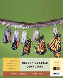Foto Cover di Reconfigurable Computing, Ebook inglese di Andre DeHon,Scott Hauck, edito da Elsevier Science
