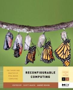 Ebook in inglese Reconfigurable Computing DeHon, Andre , Hauck, Scott