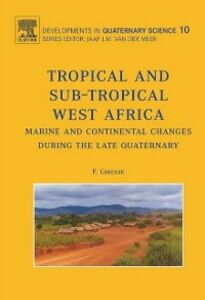 Foto Cover di Tropical and sub-tropical West Africa - Marine and continental changes during the Late Quaternary, Ebook inglese di P. Giresse, edito da Elsevier Science