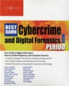 Ebook in inglese Best Damn Cybercrime and Digital Forensics Book Period Reyes, Anthony , Wiles, Jack