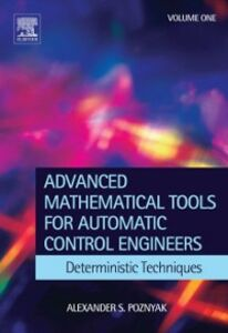 Ebook in inglese Advanced Mathematical Tools for Control Engineers: Volume 1 Poznyak, Alex