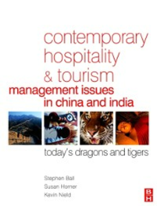 Ebook in inglese Contemporary Hospitality and Tourism Management Issues in China and India Ball, Stephen , Horner, Susan , Nield, Kevin