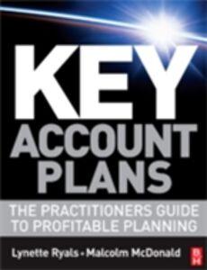 Foto Cover di Key Account Plans, Ebook inglese di Malcolm McDonald,Lynette Ryals, edito da Elsevier Science