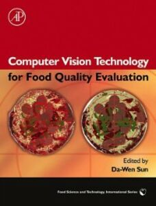 Foto Cover di Computer Vision Technology for Food Quality Evaluation, Ebook inglese di Da-Wen Sun, edito da Elsevier Science