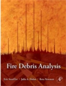 Ebook in inglese Fire Debris Analysis Dolan, Julia A. , Newman, Reta , Stauffer, Eric